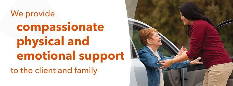We provide compassionate physical and emotional support to the client and family
